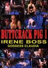 Buttcrack Pig: Irene Boss