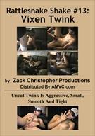 Rattlesnake Shake 13: Vixen Twink