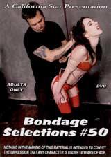 Bondage Selections 50