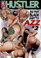 Big Phat Black Ghetto Azz 2