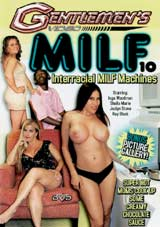 M.I.L.F. 10: Interracial Milf Machines