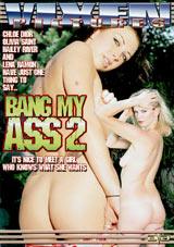 Bang My Ass 2