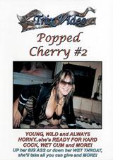 Popped Cherry 2