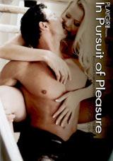 In Pursuit Of Pleasure