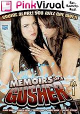 Memoirs Of A Gusher