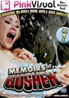 Memoirs Of A Gusher 2
