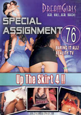 Special Assignment 76: Up The Skirt 4