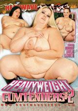 Heavyweight Cumtenders 2
