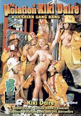The Violation Of Kiki Daire: A Lesbian Gang Bang