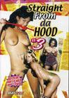 Straight From Da Hood 3