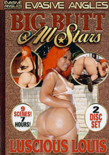 Big Butt All Stars: Luscious Louis Part 2