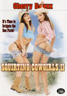 Squirting Cowgirls 2