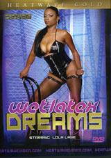 Wet Latex Dreams