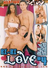 Bi-Bi Love 4