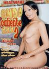 Onda Caliente XXX 2