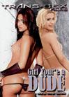 Girl You're A Dude
