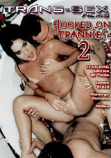 Hooked On Trannies 2