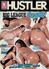 Big League Booty 7