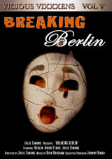 Vicious Vixxxens 5: Breaking Berlin