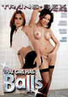 That Girl Has Balls