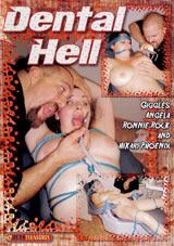 Dental Hell