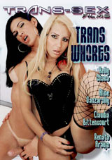 Trans Whores