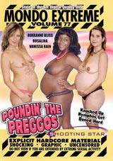 Mondo Extreme 77: Poundin' The Preggos