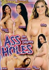 Ass Holes: An Anal Odyssey