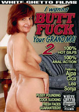 I Wanna Butt Fuck Your Grandma 2