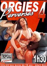 Orgies Perverses 4