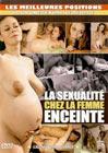 La Sexualite Chez La Femme Enceinte: Hard Version