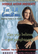 The L.A. Gangbang