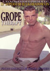 Grope Therapy