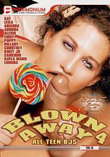 Blown Away 4: All Teen BJs