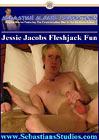 Jessie Jacobs Fleshjack Fun
