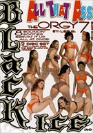 All That Ass: The Orgy 7