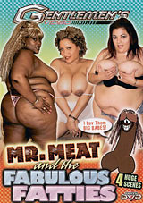 Mr. Meat and The Fabulous Fatties