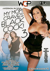 My Mom Craves Black Cock 3