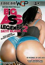 Big Ass Legends 2: Skyy Black