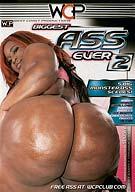 Biggest Ass Ever 2