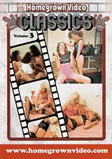 Homegrown Video Classics 3