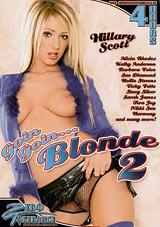 Goin Goin... Blonde 2