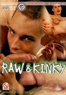 Raw And Kinky