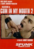 Cum In My Mouth 2
