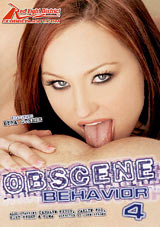 Obscene Behavior 4