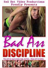 Bad Ass Discipline