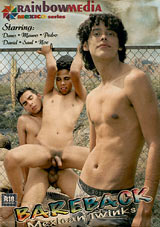 Bareback Mexican Twinks