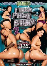 I Like Phat Bunz 2