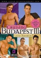 Cruising Budapest 3: Lucio Maverick