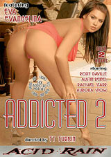 Addicted 2